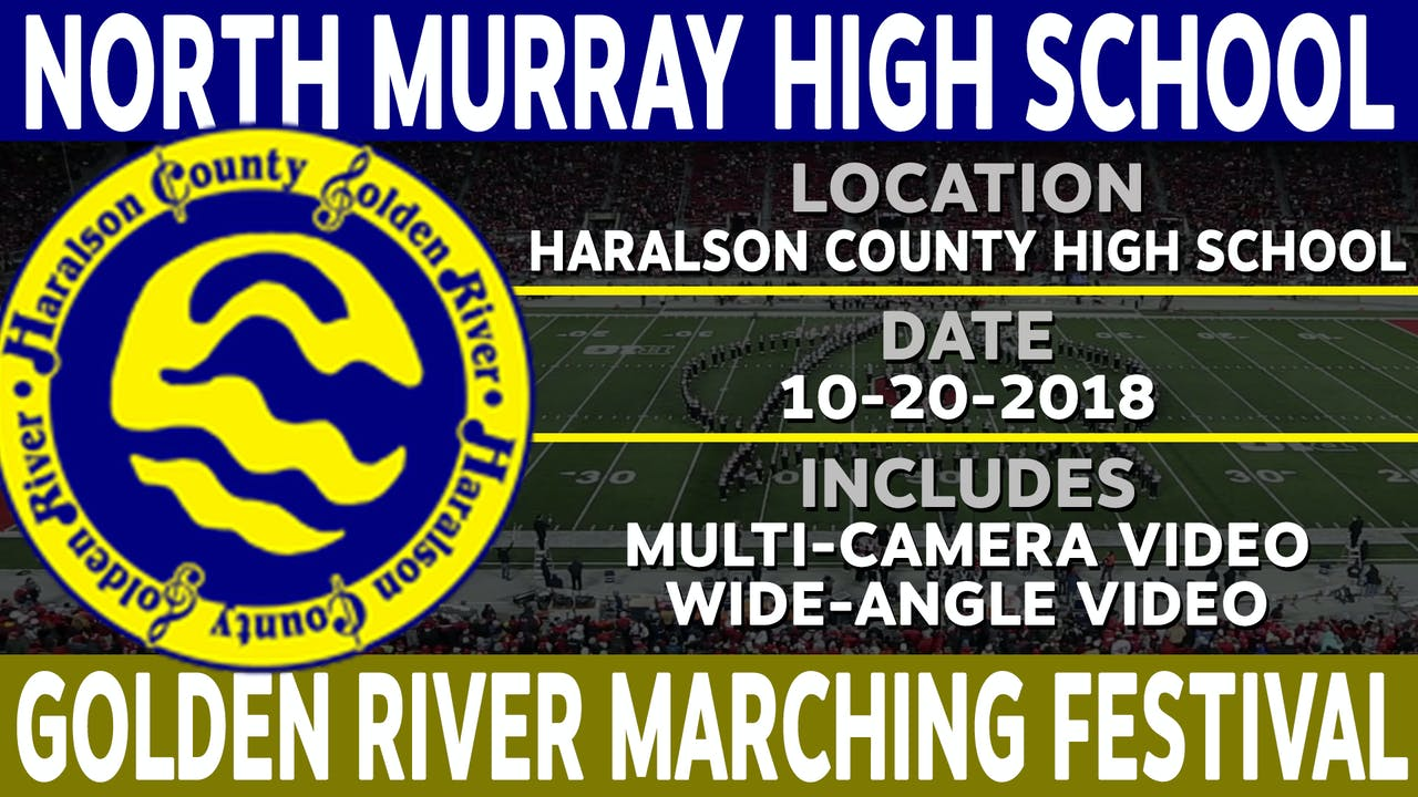 North Murray High School - Golden River Marching Festival