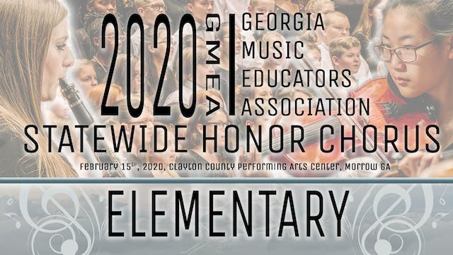 2020 GMEA Statewide Elementary Honor Chorus