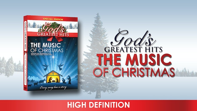 God's Greatest Hits: The Music of Christmas  (High Def)