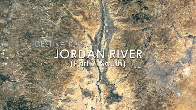 EP 17 Jordan River (Part 2)