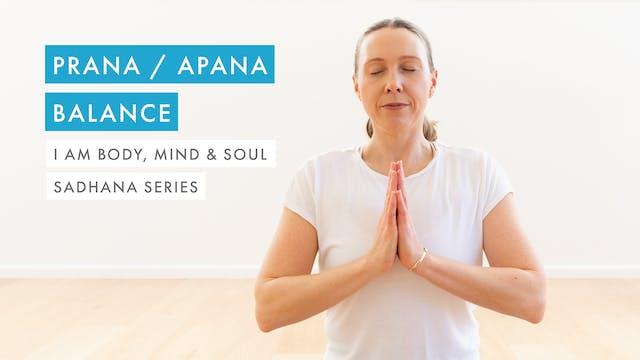Prana / Apana Balance