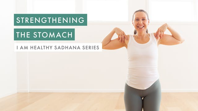 Strengthening the Stomach