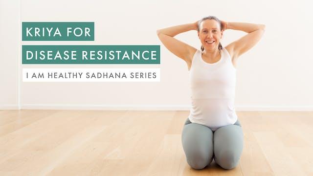 Kriya for Disease Resistance