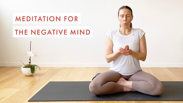 Meditation for the Negative Mind