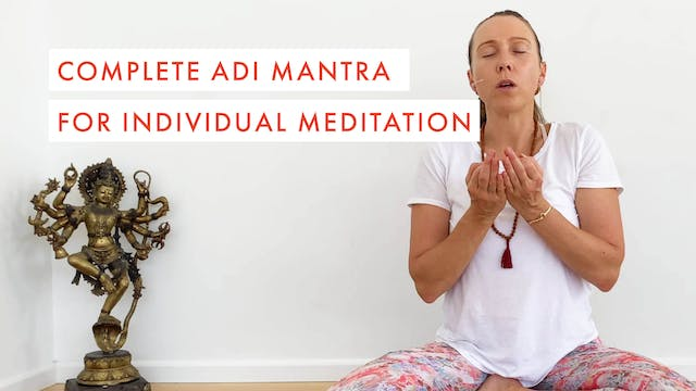 Complete Adi Mantra for Individual Me...