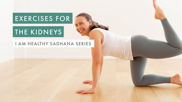 Exercises for the Kidneys