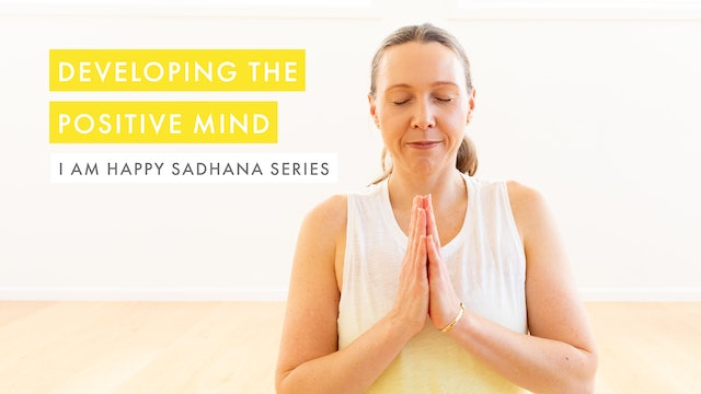 Developing the Positive Mind
