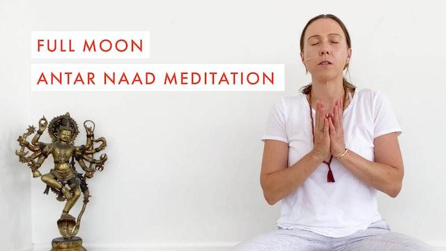 Full Moon ~ Antar Naad Meditation