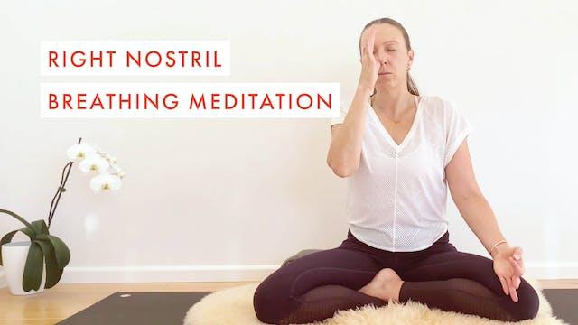 Right Nostril Breathing Meditation