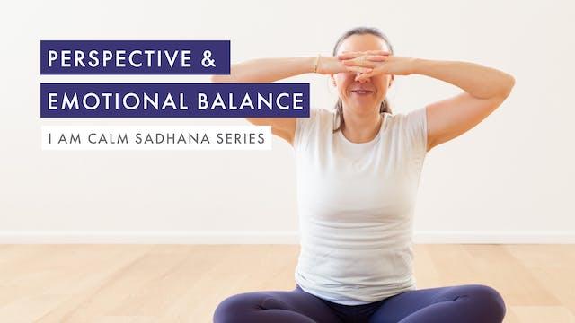 Perspective & Emotional Balance