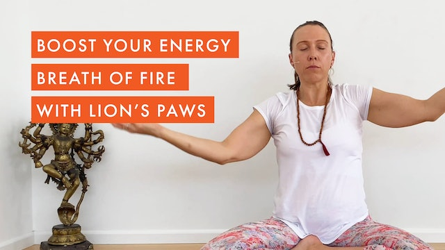 Boost your Energy ~ Breath of Fire with Lion's Paws