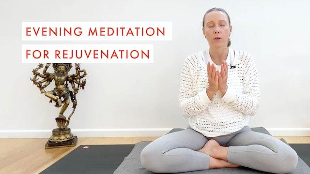 Evening Meditation for Rejuvenation