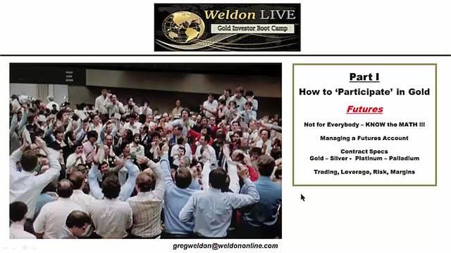 WeldonLIVE-GoldInvestorBootCamp-Part1