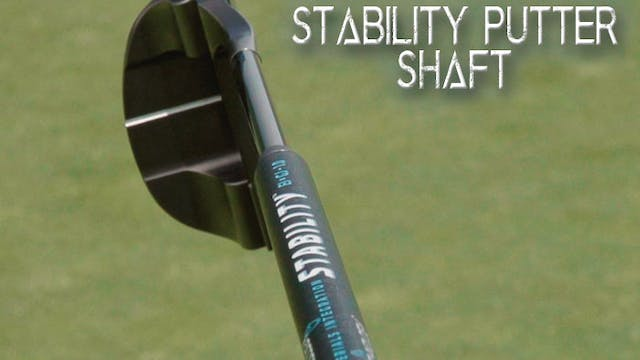 Breakthrough Stability Putter Shaft