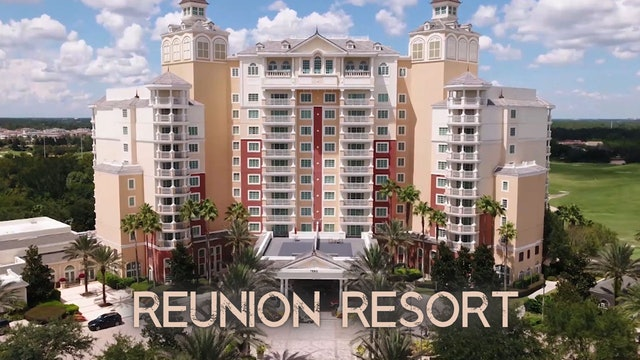Reunion Resort - Orlando Florida