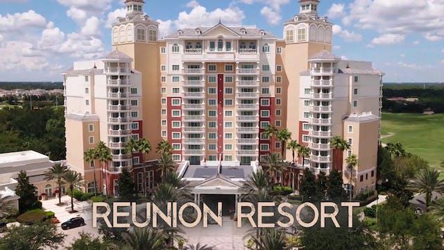 Reunion Resort - Orlando Florida