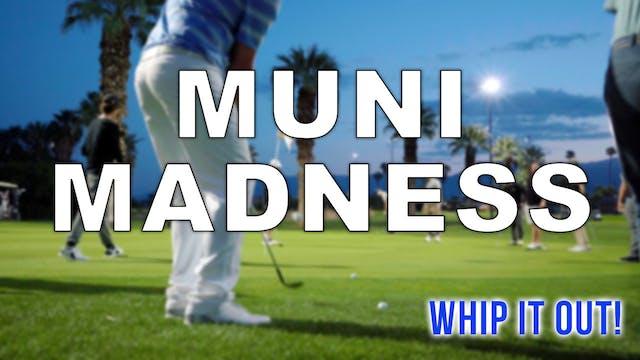 Muni Madness