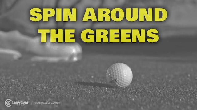 PELZ CORNER : Spin Around the Greens