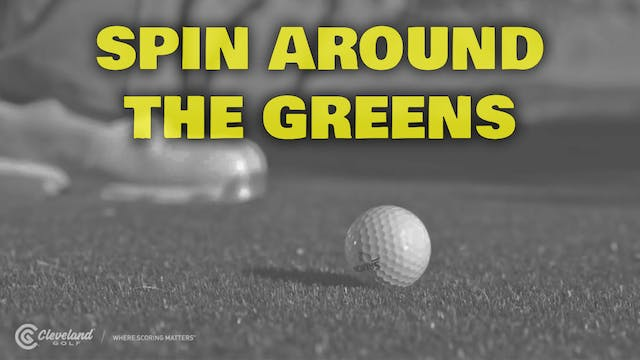 PELZ CORNER : Spin Around the Greens