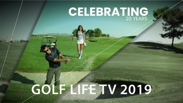 Golf Life TV 2019