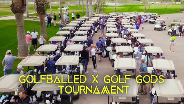 GolfBalled/Golf Gods Golf Tournament
