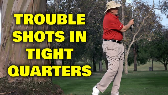 PELZ CORNER 2: Trouble Shots in Tight...
