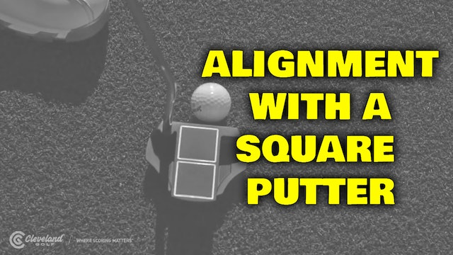 PELZ CORNER : Putting Alignment with Square Putter