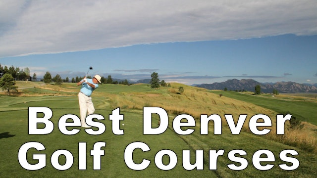 Denver's Best Golf Courses