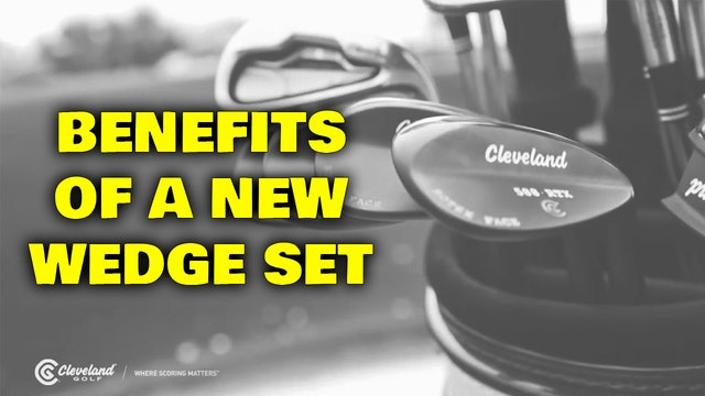 PELZ CORNER : Benefits of a Wedge Set