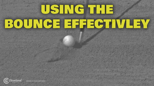 PELZ CORNER : Using Bounce Effectively