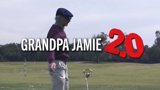 Grandpa Jamie 2.0
