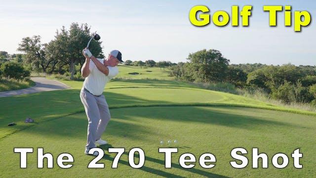 Bobby Steiner: 270 Tee Shot