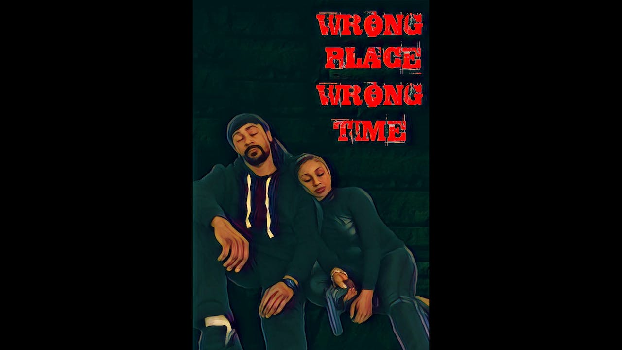 Wrong Place Wrong Time (Season 1 Finale)