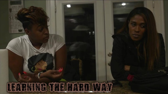 #Learning The Hard Way Ep 5
