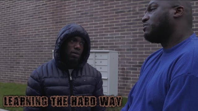 #Learning The Hard Way Ep 6