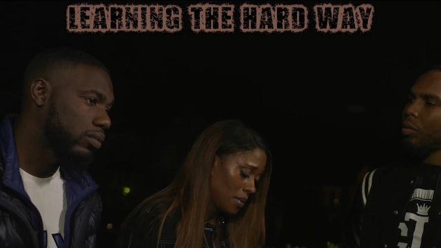 #Learning The Hard Way Ep 4