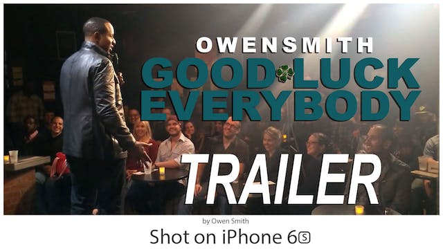 Good Luck Everybody Trailer