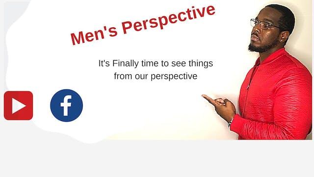 MEN'S PERSPECTIVE