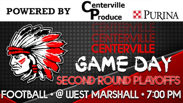Playoffs! Centerville Football at West Marshall 10-23-20