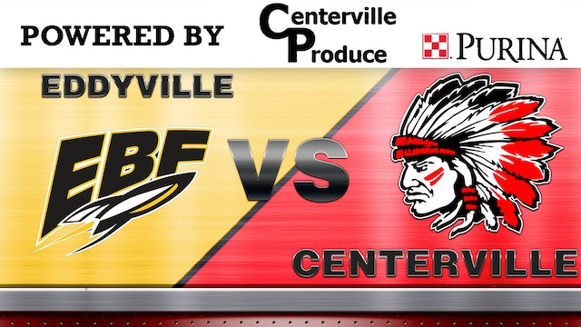 Centerville Boys Basketball vs Eddyville 1-27-20