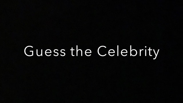 Guess the Celebrity 2020