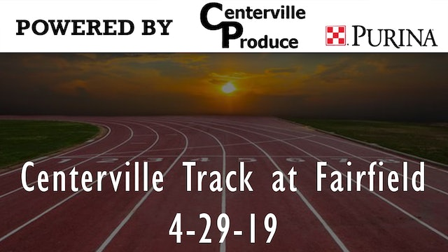 Centerville Track at Fairfield Part 2 4-29-19