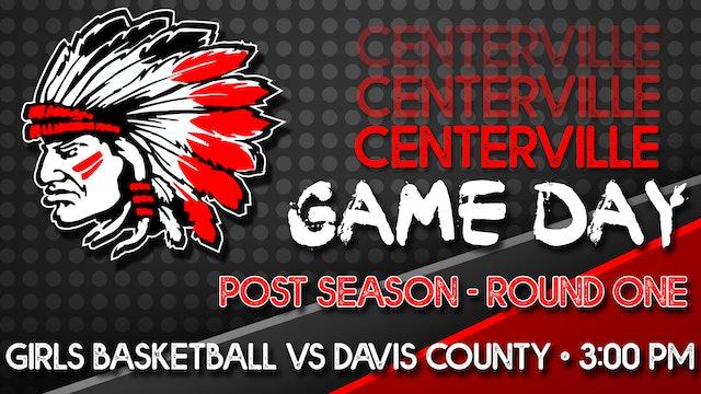 Centerville Girls Post Season Basketball vs Davis County 2-13-21