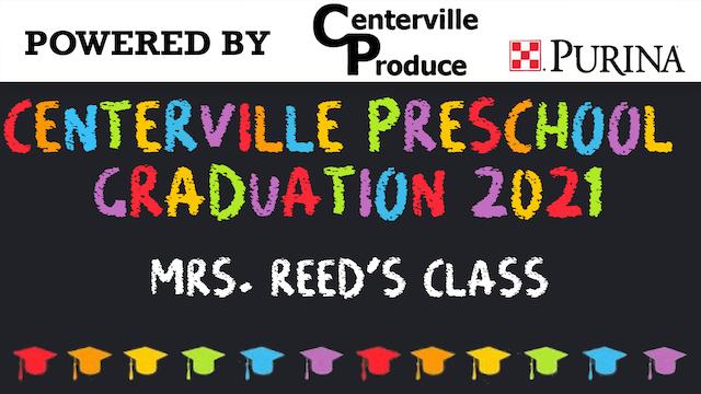 2021 Centerville Preschool Graduation - Mrs. Reed