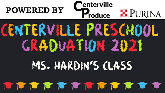2021 Centerville Preschool Graduation...