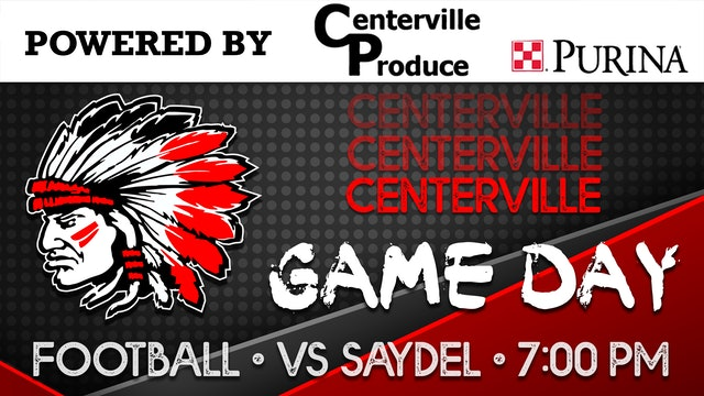 2020 Mud Bowl - Centerville Football vs Saydel 9-11-20