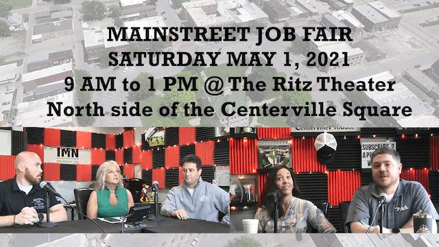 MAINSTREET JOB FAIR SATURDAY MAY 1, 2021 9 AM to 1 PM