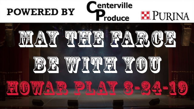 2019 Jr High Play Night 2-May the Farce Be With You 3-24-19