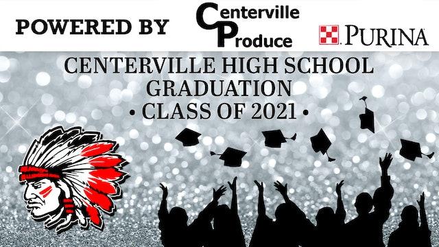 2021 Centerville High School Graduation