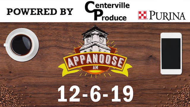 Appanoose AM 12-6-19